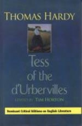 Thomas Hardy's Tess of the d'Urbervilles: Complete, Original and Unabridged Authoritative Text with Selected Criticism and Background Notes (In 2 Volumes)