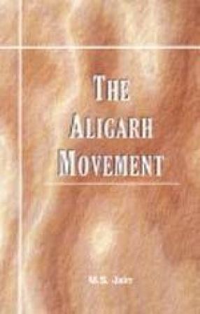 The Aligarh Movement
