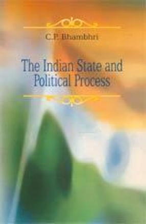The Indian State and Political Process