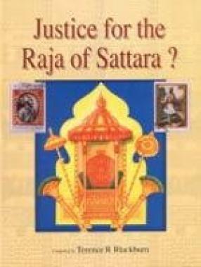 Justice for the Raja of Sattara?