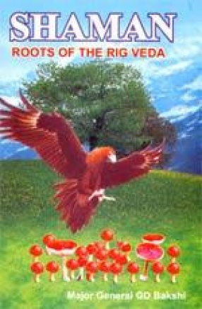 Shaman: Roots of the Rig Veda