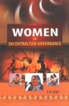 Women in Decentralised Governance: Status and Empowerment