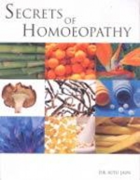 Secrets of Homoeopathy