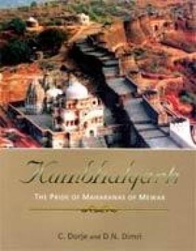 Kumbhalgarh: The Pride of Maharanas of Mewar