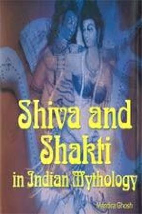 Shiva and Shakti in Indian Mythology