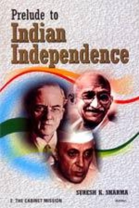 Prelude to Indian Independence (In 2 Volumes)