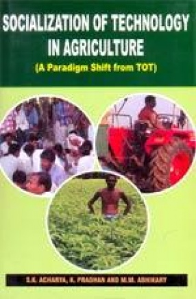 Socialization of Technology in Agriculture: A Paradigm Shift from TOT