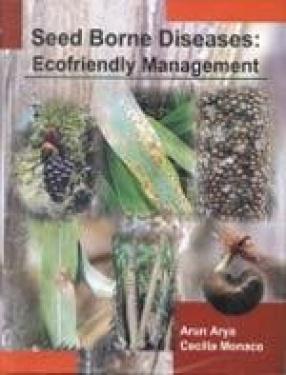 Seed Borne Diseases: Ecofriendly Management