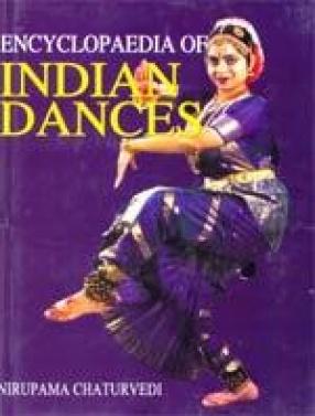 Encyclopaedia of Indian Dances