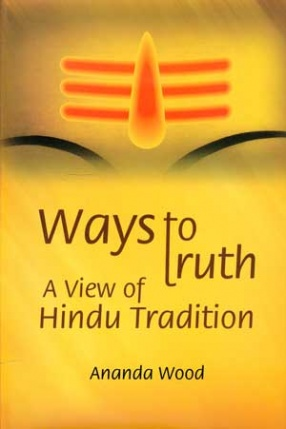 Ways to Truth: A View of Hindu Tradition