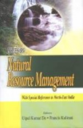 Issues on Natural Resource Management: With Special Reference to North-East India