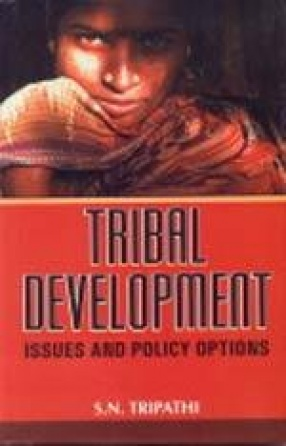 Tribal Development: Issues and Policy Options