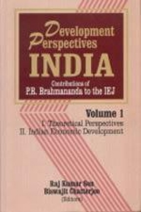 Development Perspectives: India : Contributions of P.R. Brahmananda to the IEJ (In 2 Volumes)