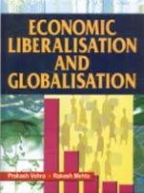 Economic Liberalisation and Globalisation
