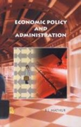 Economic Policy and Administration