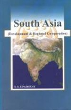 South Asia: Developments and Regional Cooperation