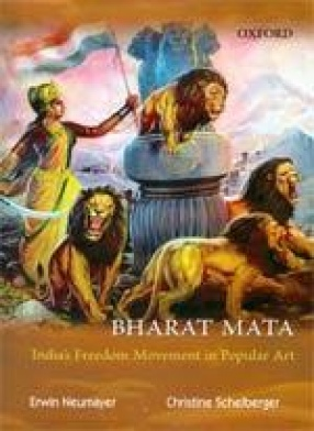 Bharat Mata: India's Freedom Movement in Popular Art
