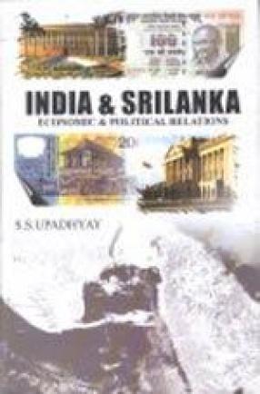 India and Sri Lanka: Economic and Political Relations