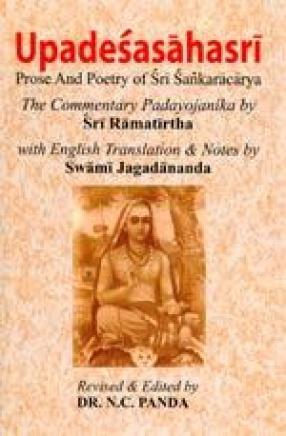 Upadesasahasri: Prose and Poetry of Sri Sankaracarya