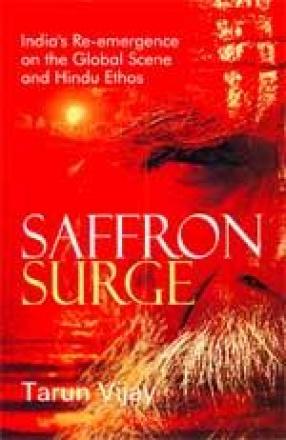 Saffron Surge: India's Re-emergence on the Global Scene and Hindu Ethos