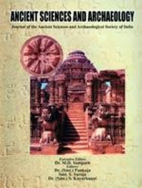 Ancient Sciences and Archaeology: Journal of the Ancient Sciences & Archaeological Society of India, Volume 2