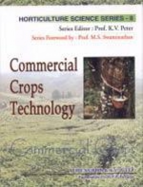 Horticulture Science Series: Commercial Crops Technology (Volume VIII)