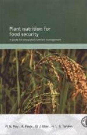 Plant Nutrition for Food Security: A Guide for Integrated Nutrition Management
