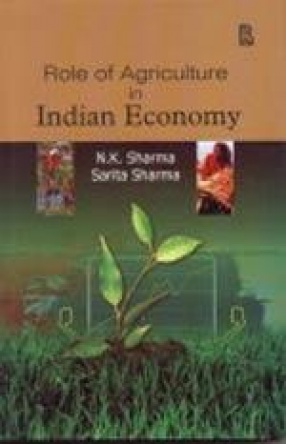 Role of Agriculture in Indian Economy