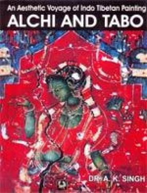 Alchi and Tabo: An Aesthetic Voyage of Indo Tibetan Painting
