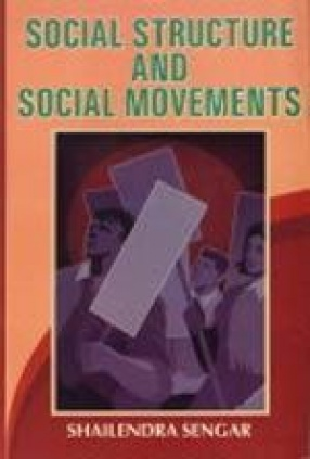 Social Structure and Social Movements