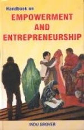Handbook on Empowerment and Entrepreneurship