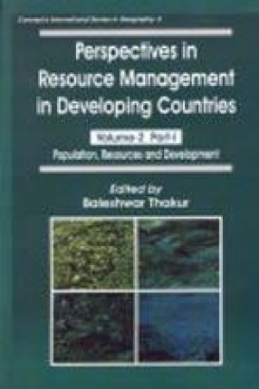 Perspectives in Resource Management in Developing Countries: Population, Resource and Development (Volume II, In 2 Parts)