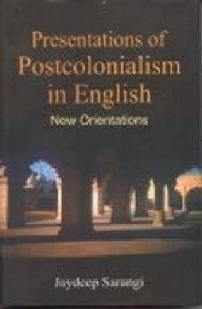 Presentations of Postcolonialism in English: New Orientations