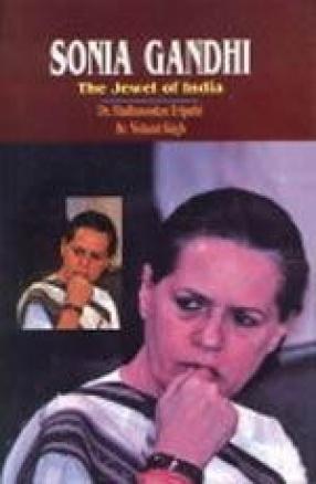 Sonia Gandhi: The Jewel of India