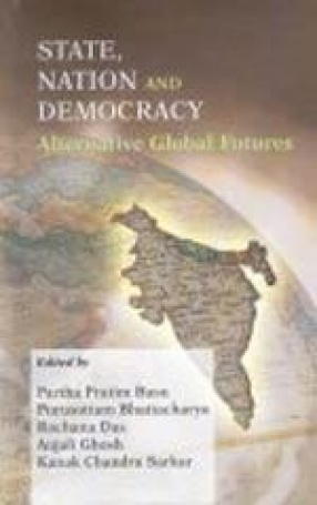 State, Nation and Democracy: Alternative Global Futures