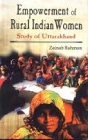 Empowerment of Rural Indian Women: Study of Uttarakhand