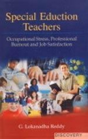 Special Education Teachers: Occupational Stress, Professional Burnout and Job Satisfaction