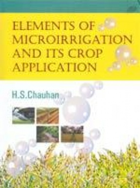 Elements of Microirrigation and Its Crop Application