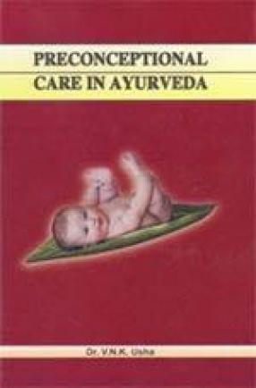 Preconceptional Care in Ayurveda