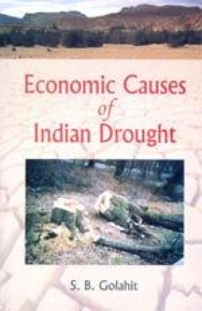 Economic Causes of Indian Drought