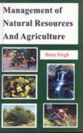 Management of Natural Resources and Agriculture