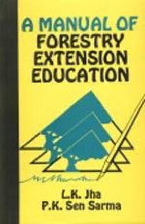 A Manual of Forestry Extension Education
