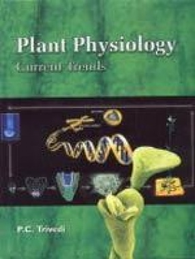 Plant Physiology: Current Trends