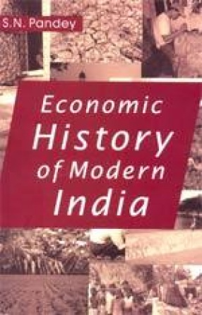 Economic History of Modern India (1757 to 1947)