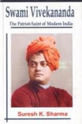 Swami Vivekananda: The Patriot-Saint of Modern India (In 2 Volumes)