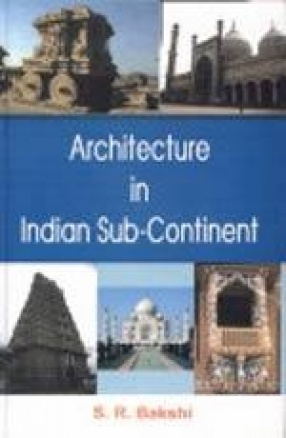 Architecture in Indian Sub-Continent