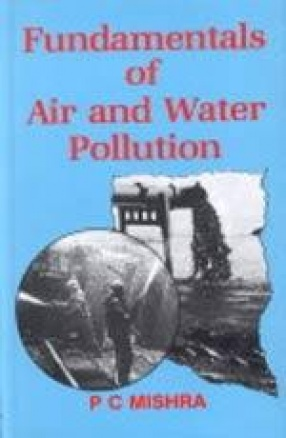 Fundamentals of Air and Water Pollution
