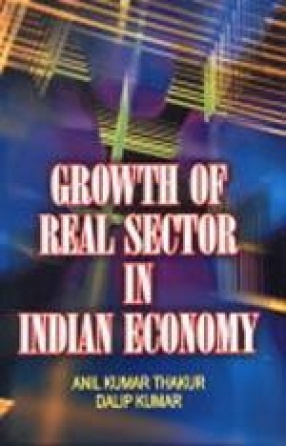 Growth of Real Sector in Indian Economy