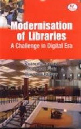 Modernisation of Libraries: A Challenge in Digital Era