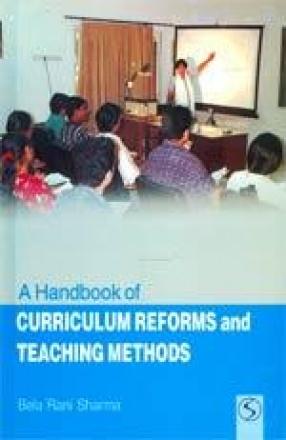 A Handbook of Curriculum Reform and Teaching Methods